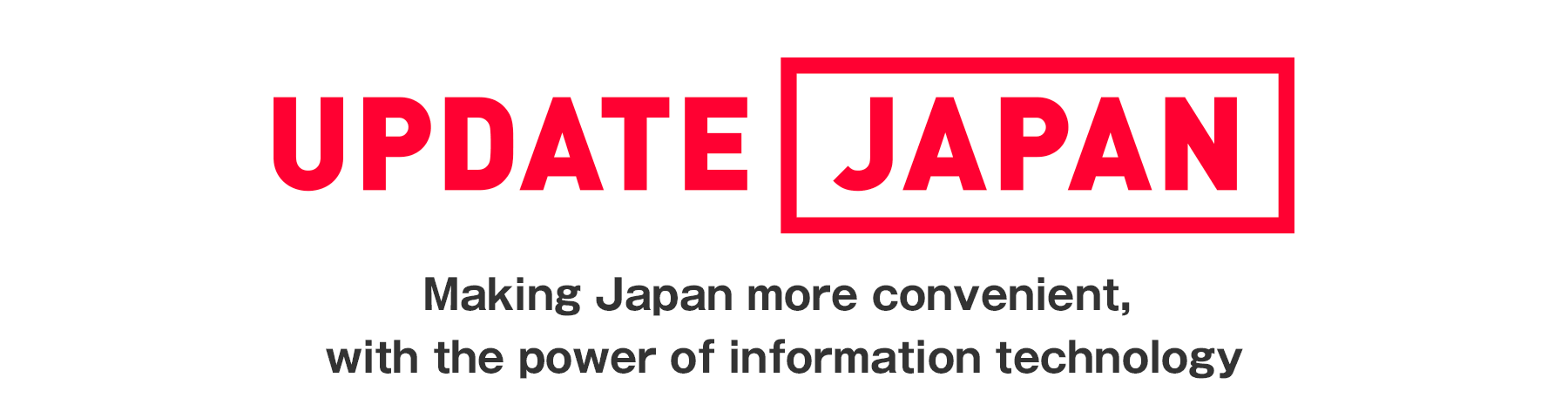 UPDATEJAPAN; Making Japan more convenient, with the power of information technology