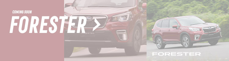 FORESTER / COMING SOON