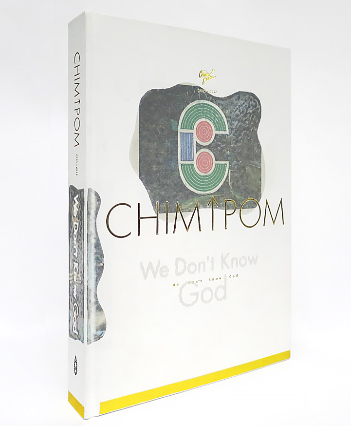 『Chim↑Pom 2005-2019 We Don't Know God』