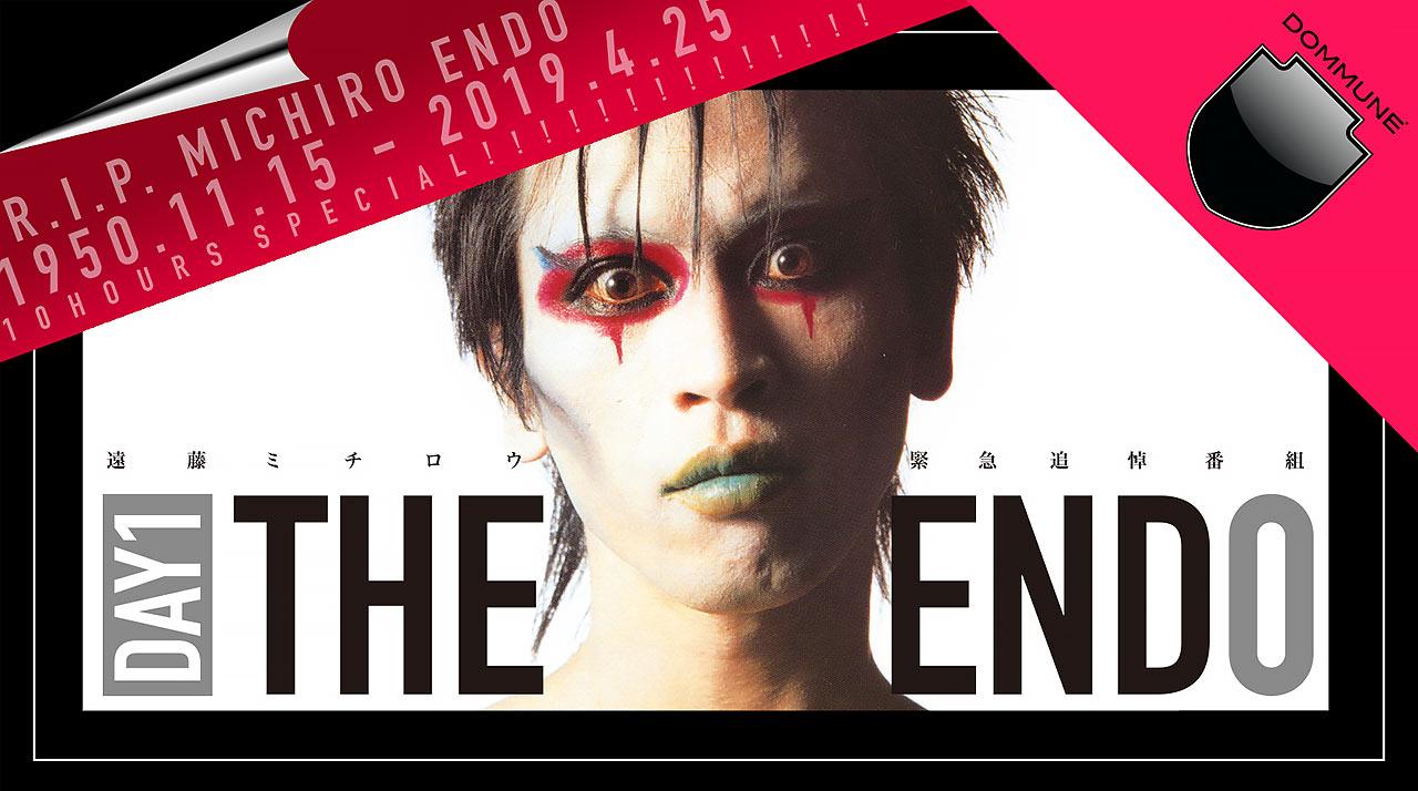 2019年5/22(水)遠藤ミチロウ緊急追悼番組「THE END 0」