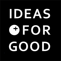 IDEAS FOR GOOD