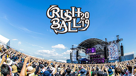 RUSH BALL 2019 COMING SOON 20201/4(土)正午〜2/3(月)