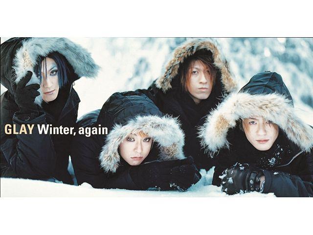 GLAY 「Winter,again」
