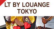 LT BY LOUANGE TOKYO