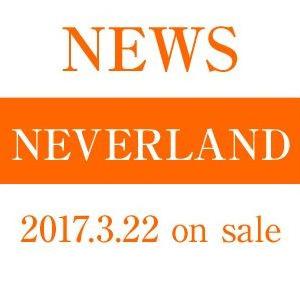 NEVERLAND/NEWS