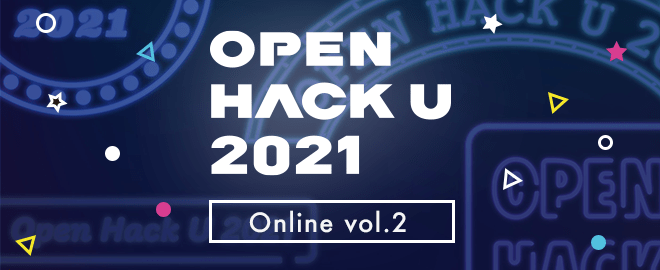 Open Hack U 2021 Online Vol.2