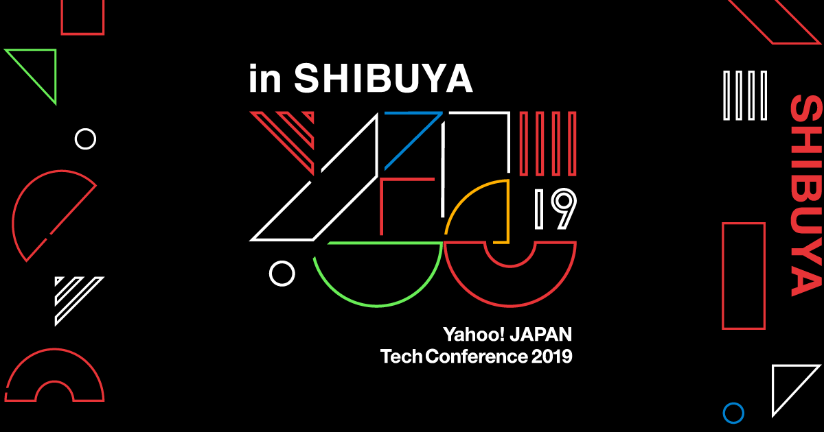 Yahoo! JAPAN Tech Conference 2019 in Shibuya