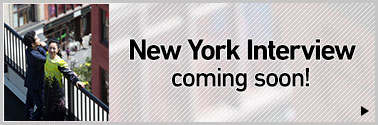 New York Interview coming soon!