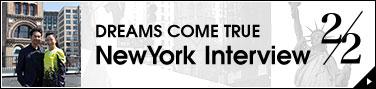 DREAMS COME TRUE New York Interview 2/2