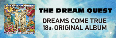 THE DREAM QUEST DREAMS COME TRUE 18th ORIGINAL ALBUM