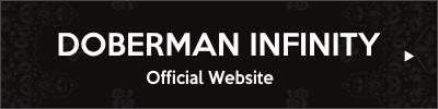 DOBERMAN INFINITY Official Website