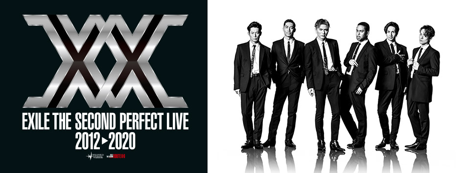 EXILE THE SECOND PERFECT LIVE 2012 > 2020
