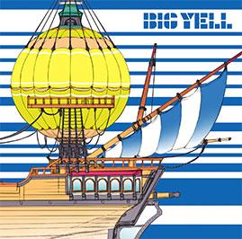 New Album「BIG YELL」