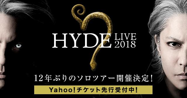 HYDE(ヤフチケ先行)