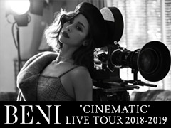 "BENI""CINEMATIC""LIVE TOUR 2018-2019"