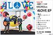 New EP Single 2週連続リリース決定! 6月28日(水) 「4LOVE」EP ¥1,300+税 SNCC-89937 外部リンク