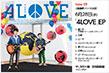 New EP Single 2週連続リリース決定! 6月28日(水) 「4LOVE」EP ¥1,300+税 SNCC-89937